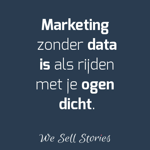 Marketing zonder data - We Sell Stories