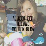 alweereennieuwemoederblog - content creator, adverteren bij een mamablogger